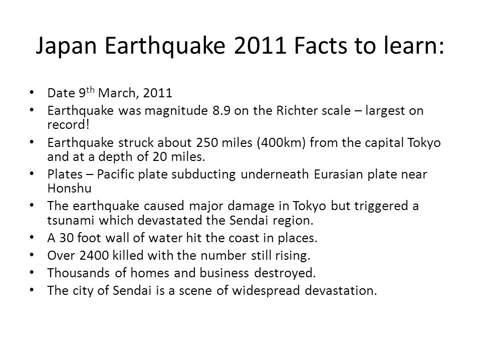 Japan Earthquake 2011 Facts to learn: