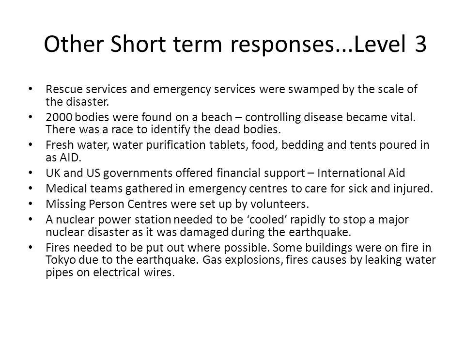 Other Short term responses...Level 3