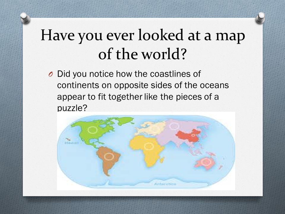 Have you ever looked at a map of the world
