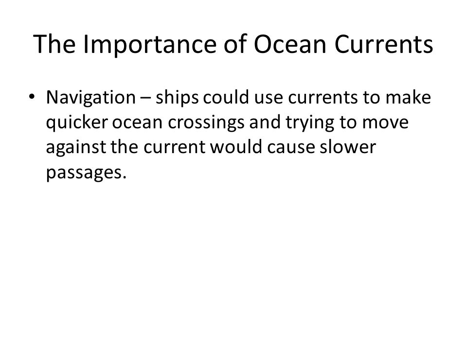 The Importance of Ocean Currents