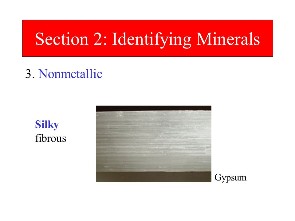 Section 2: Identifying Minerals