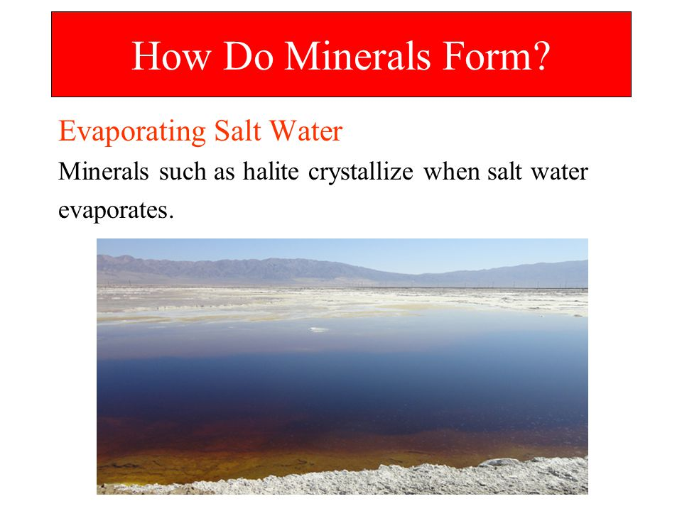 How Do Minerals Form Evaporating Salt Water