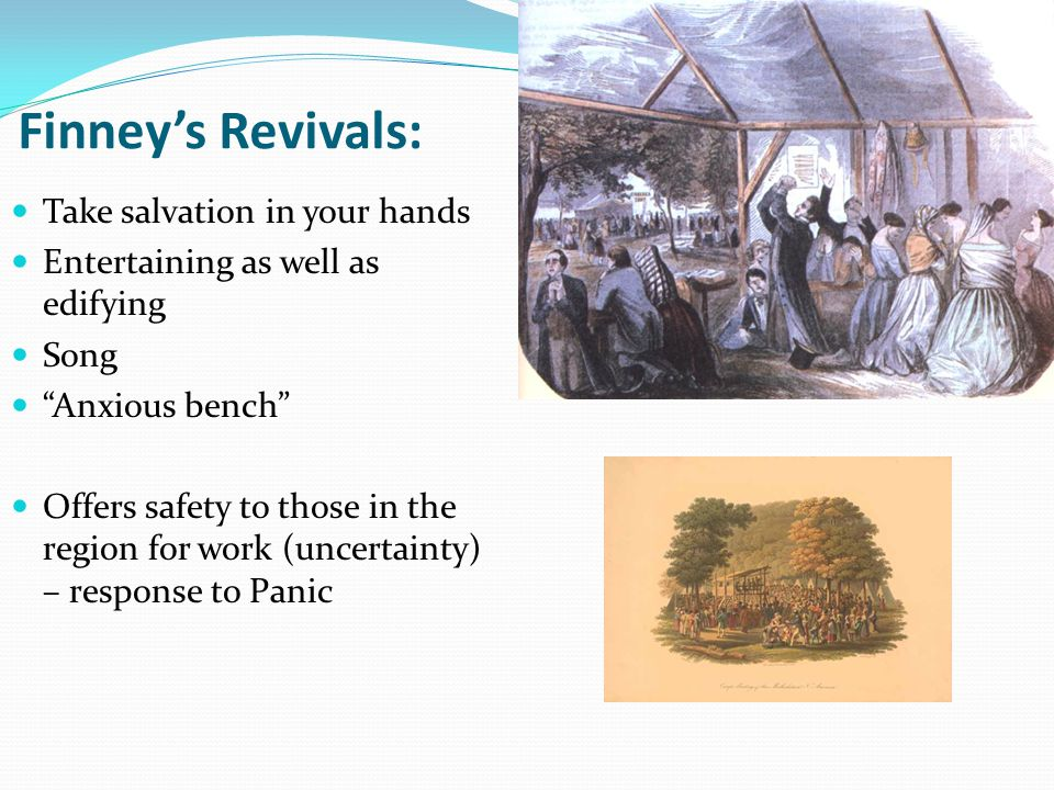 Finney's Revivals: Take salvation in your hands
