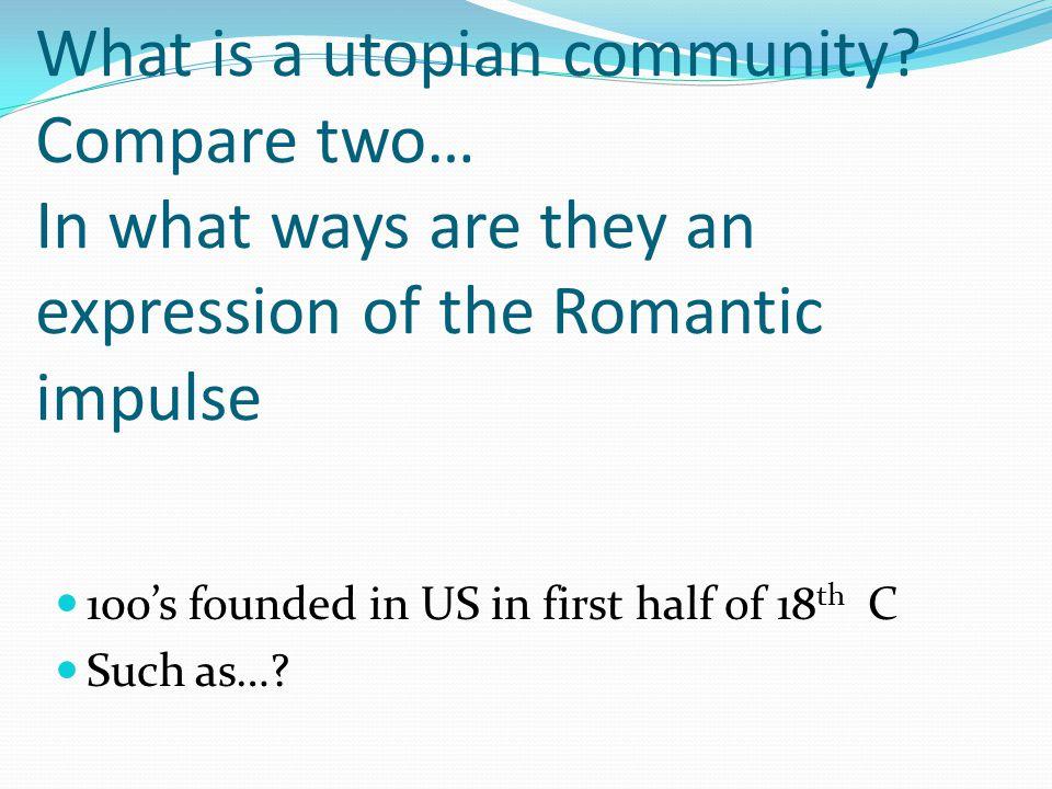 What is a utopian community
