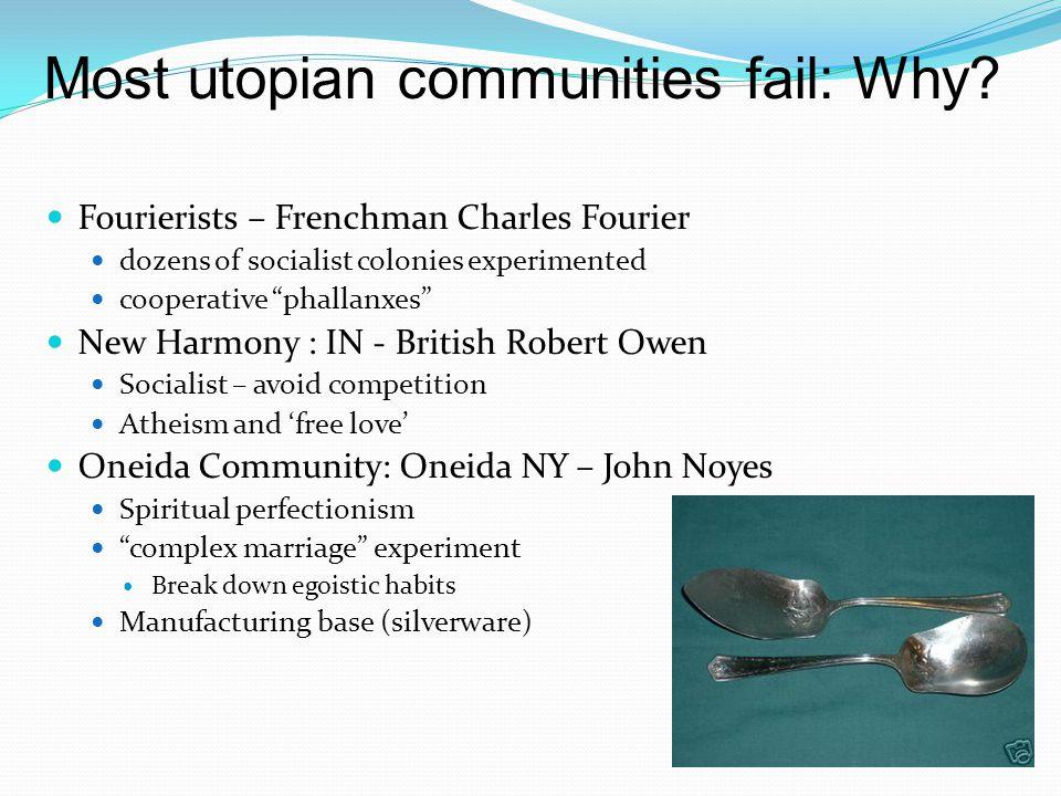 Most utopian communities fail: Why