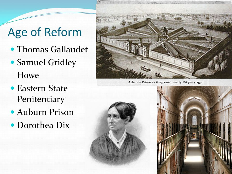 Age of Reform Thomas Gallaudet Samuel Gridley Howe