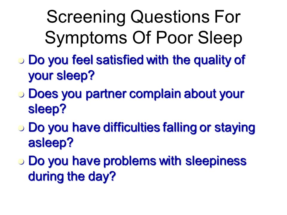 Screening Questions For Symptoms Of Poor Sleep