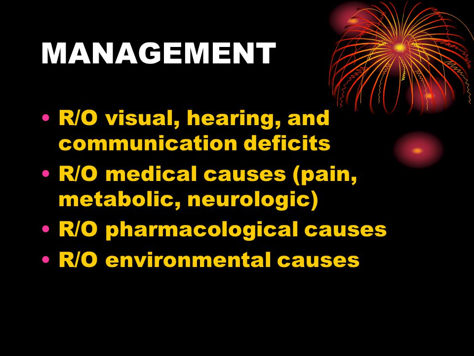 MANAGEMENT R/O visual, hearing, and communication deficits