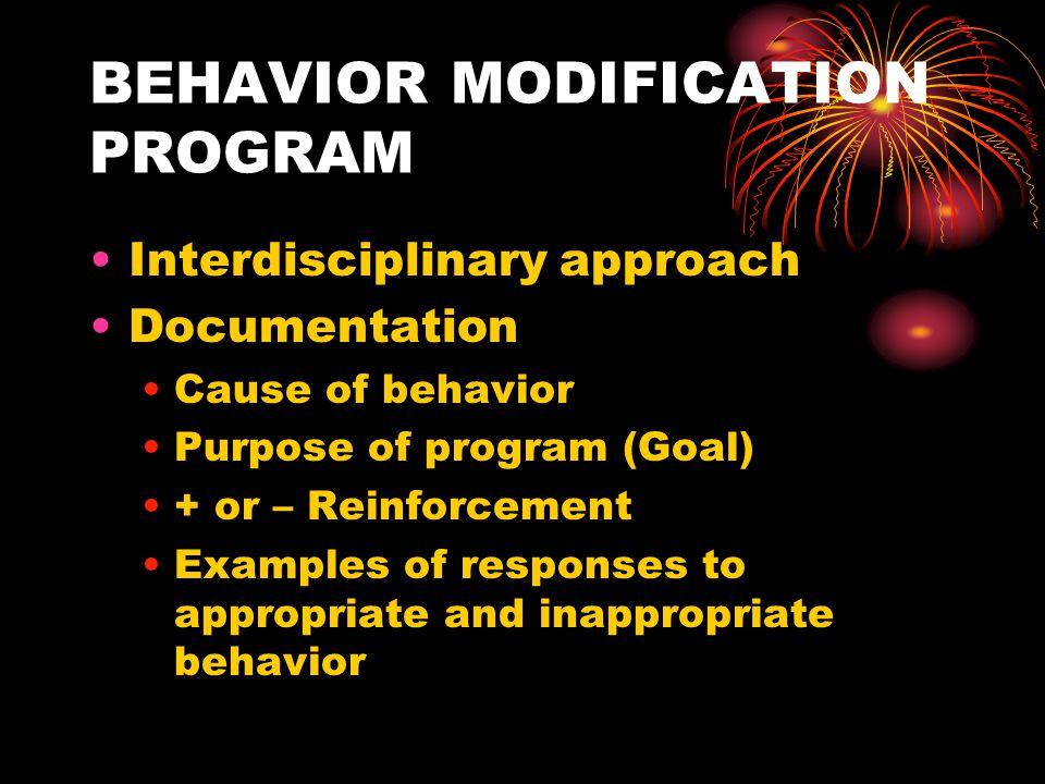 BEHAVIOR MODIFICATION PROGRAM