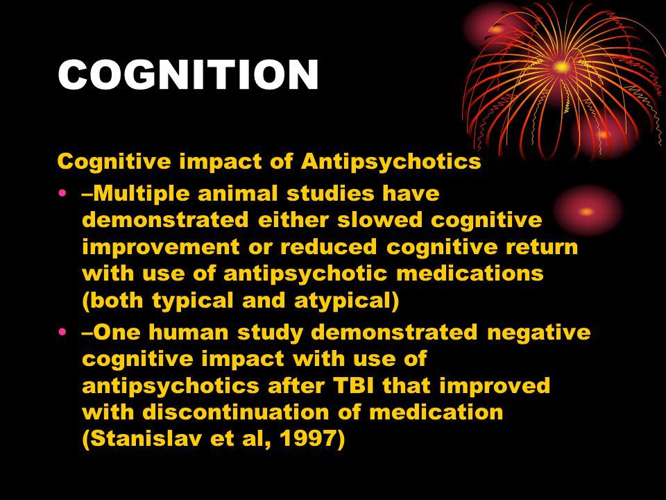 COGNITION Cognitive impact of Antipsychotics