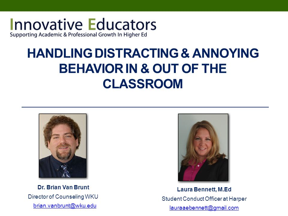 Handling Distracting & Annoying Behavior In & Out Of The Classroom