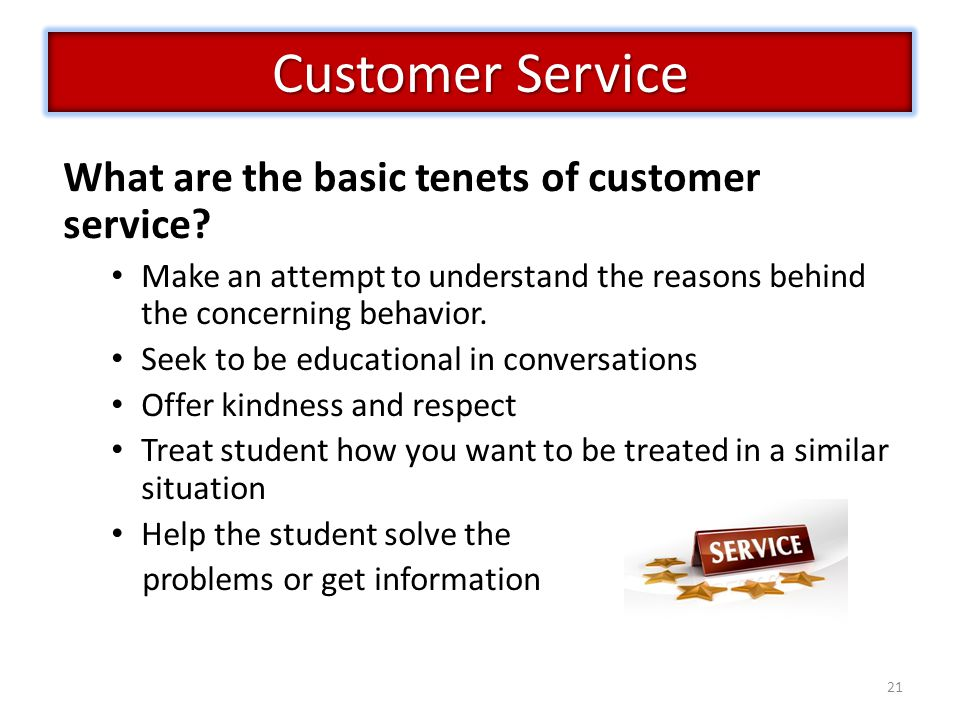 Customer Service What are the basic tenets of customer service