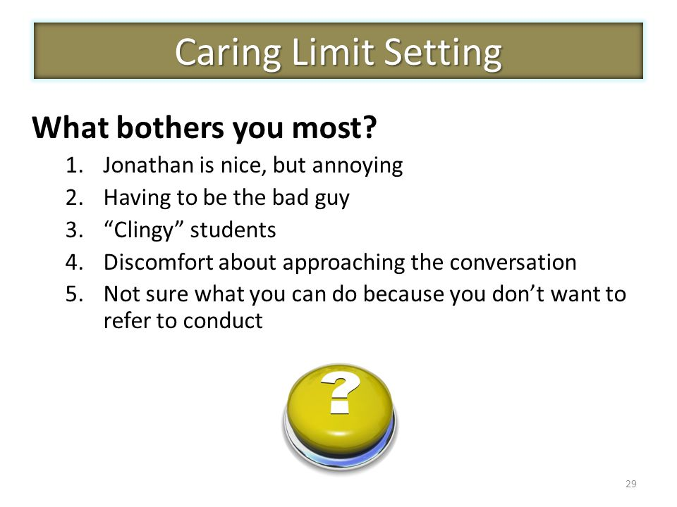 Caring Limit Setting What bothers you most
