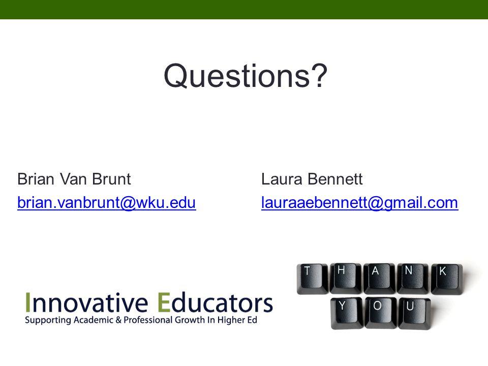Questions Brian Van Brunt Laura Bennett