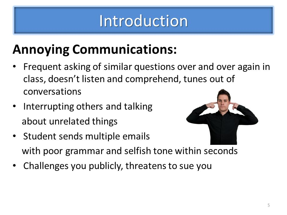 Introduction Annoying Communications: