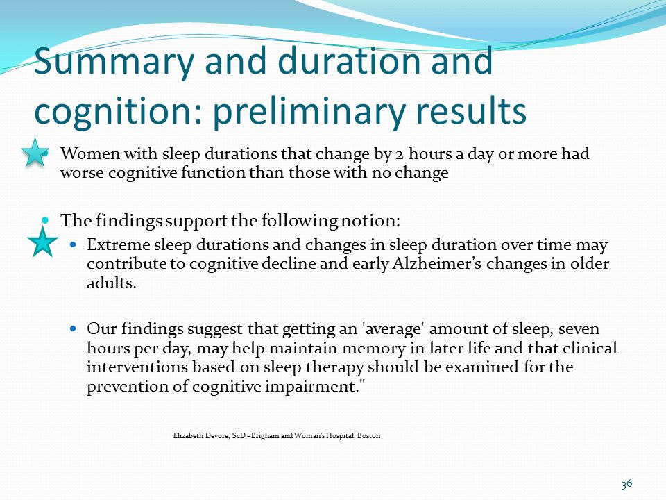 Summary and duration and cognition: preliminary results