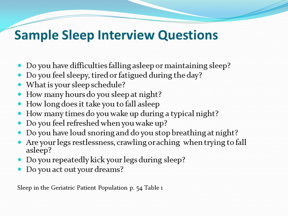 Sample Sleep Interview Questions