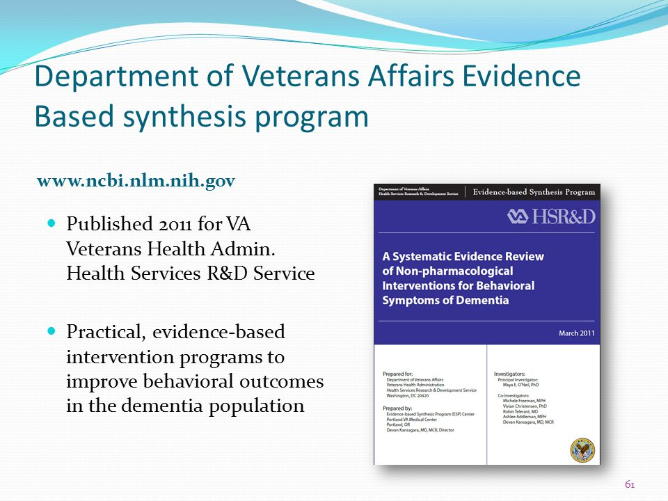 Department of Veterans Affairs Evidence Based synthesis program