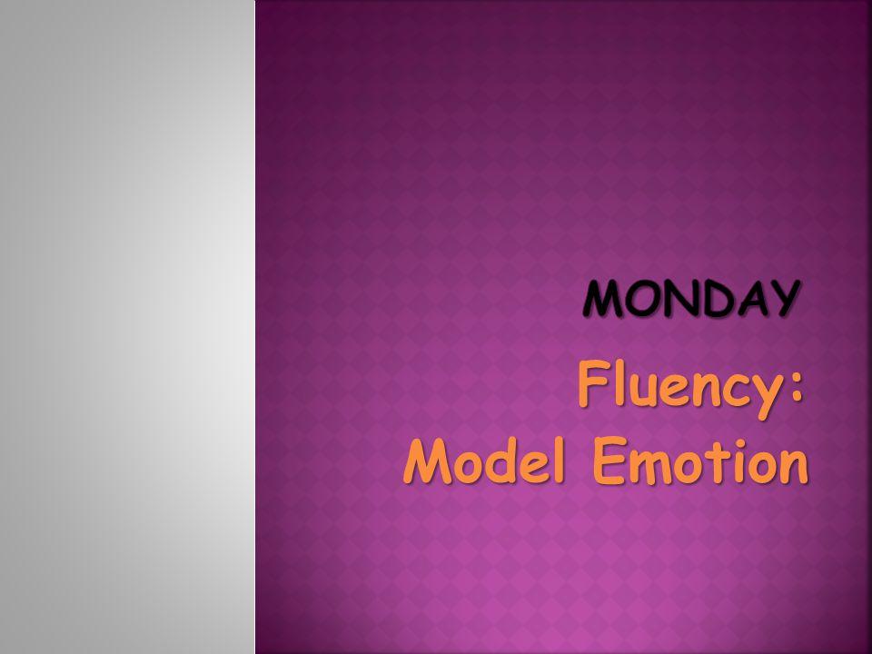 Fluency: Model Emotion