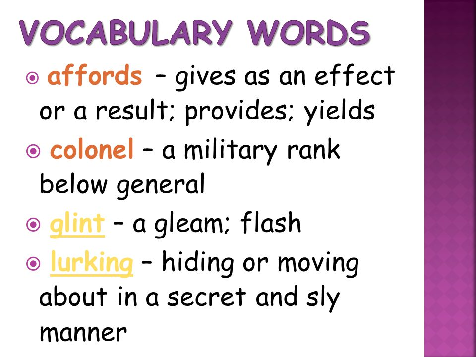 Vocabulary Words colonel – a military rank below general