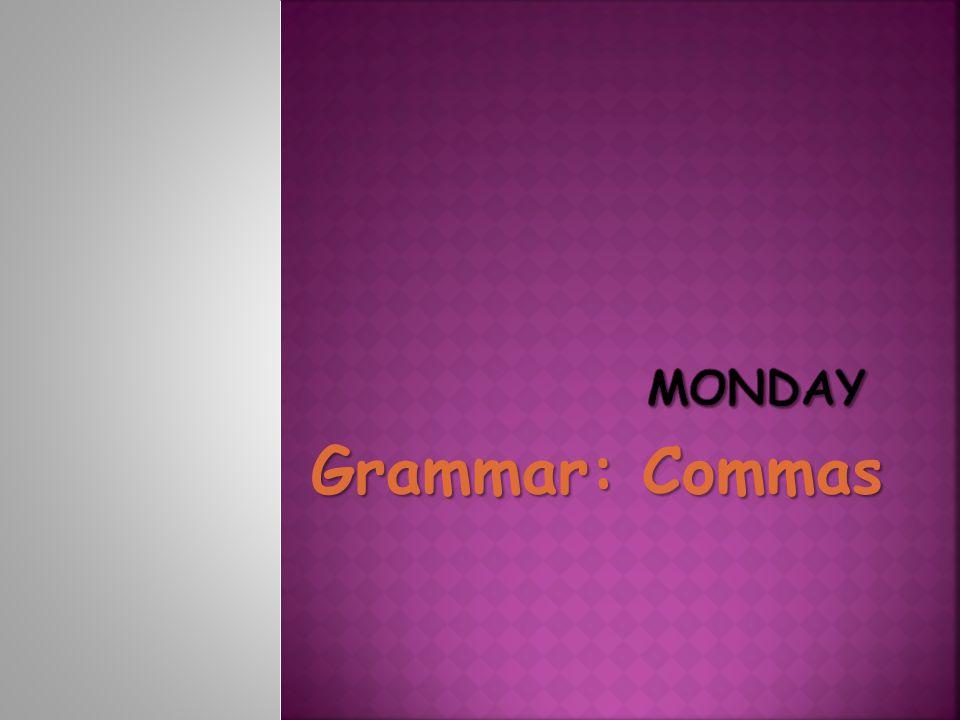 Monday Grammar: Commas
