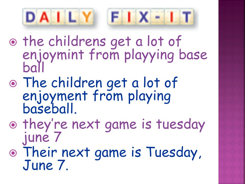 the childrens get a lot of enjoymint from playying base ball