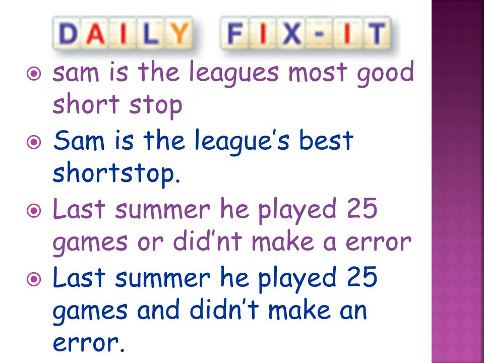 sam is the leagues most good short stop