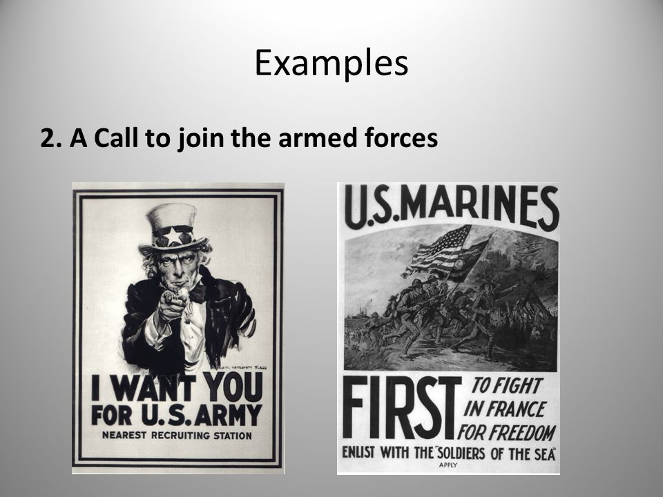 Examples 2. A Call to join the armed forces