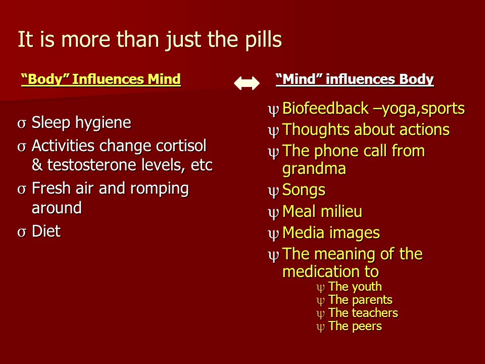 It is more than just the pills