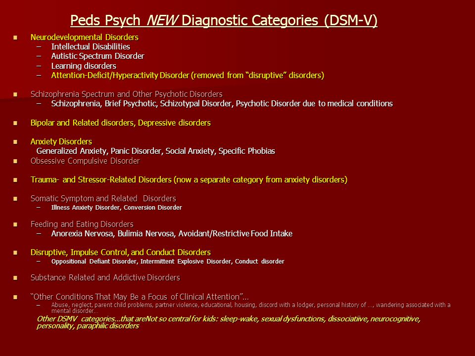 Peds Psych NEW Diagnostic Categories (DSM-V)