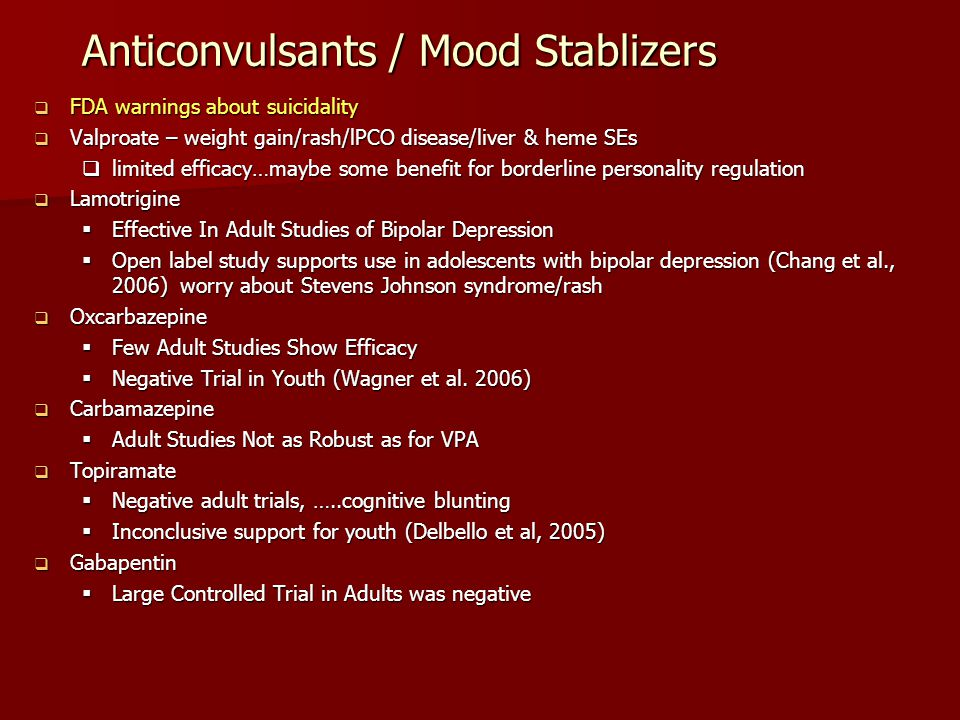Anticonvulsants / Mood Stablizers