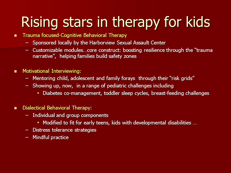 Rising stars in therapy for kids