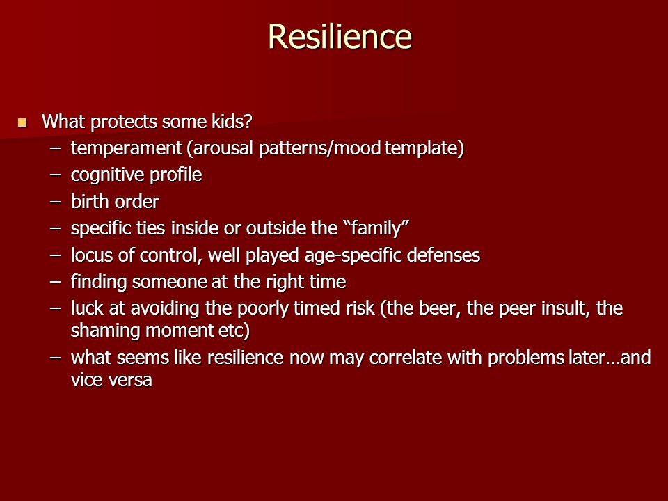 Resilience What protects some kids