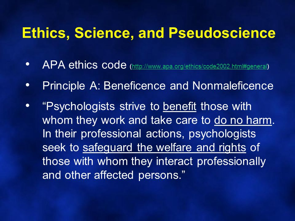 Ethics, Science, and Pseudoscience