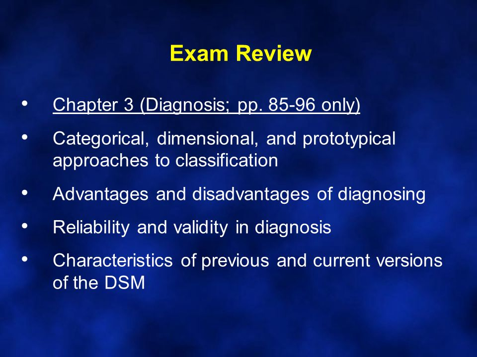 Exam Review Chapter 3 (Diagnosis; pp. 85-96 only)