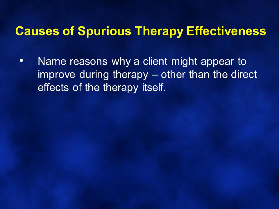 Causes of Spurious Therapy Effectiveness