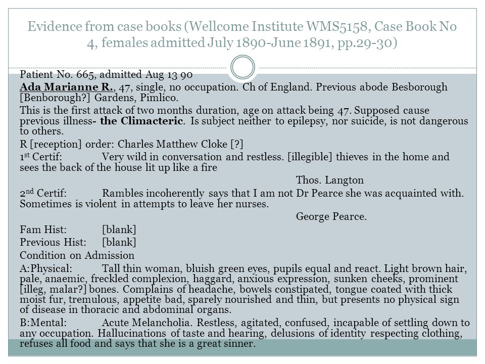 Evidence from case books (Wellcome Institute WMS5158, Case Book No 4, females admitted July 1890-June 1891, pp.29-30)