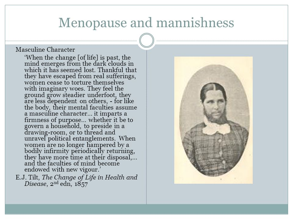 Menopause and mannishness