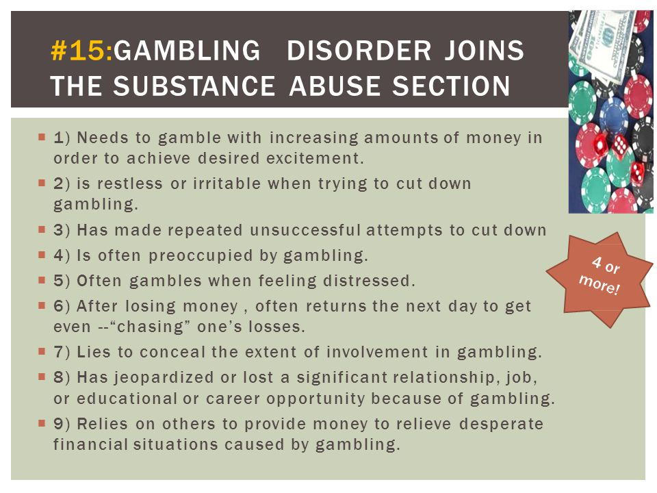 #15: GAMBLING DISORDER JOINS THE SUBSTANCE ABUSE SECTION