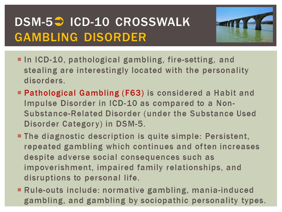 DSM-5 ICD-10 CROSSWALK GAMBLING DISORDER