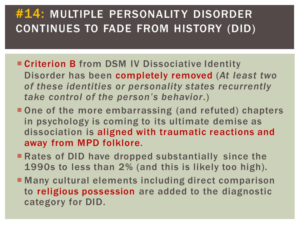 #14:. MULTIPLE. PERSONALITY. DISORDER CONTINUES. TO. FADE. FROM