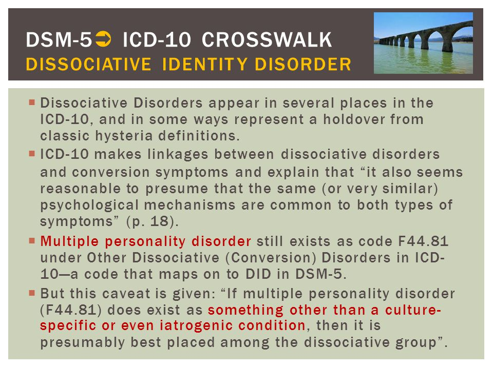 DSM-5 ICD-10 CROSSWALK DISSOCIATIVE IDENTITY DISORDER