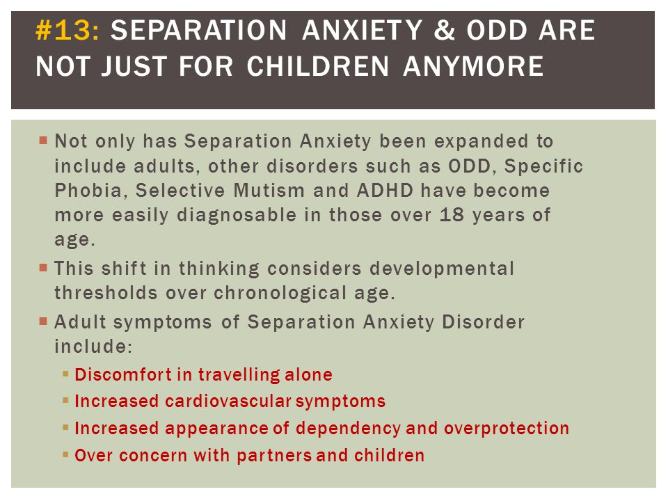 #13: SEPARATION ANXIETY & ODD ARE NOT JUST FOR CHILDREN ANYMORE