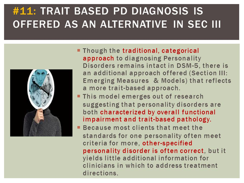 #11: TRAIT BASED PD DIAGNOSIS IS OFFERED AS AN ALTERNATIVE IN SEC III