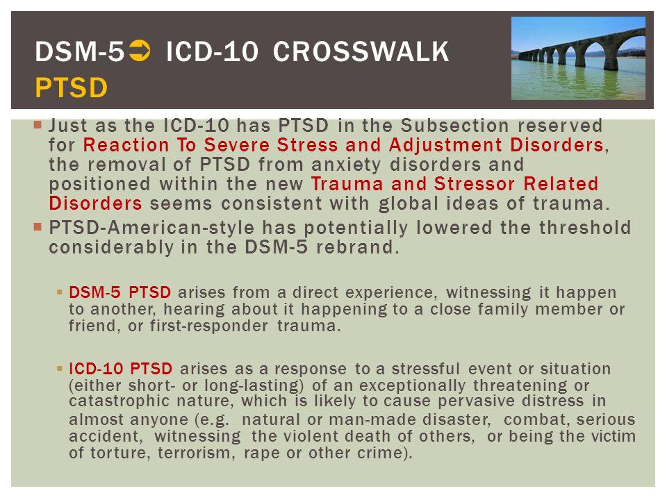 DSM-5 ICD-10 CROSSWALK PTSD