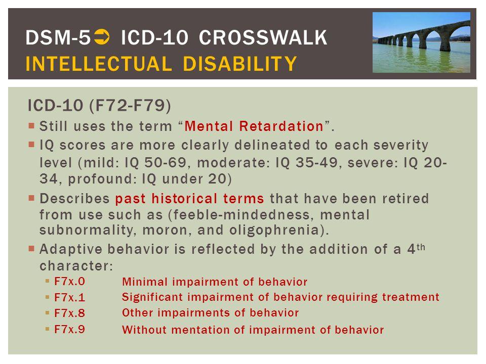 DSM-5 ICD-10 CROSSWALK INTELLECTUAL DISABILITY