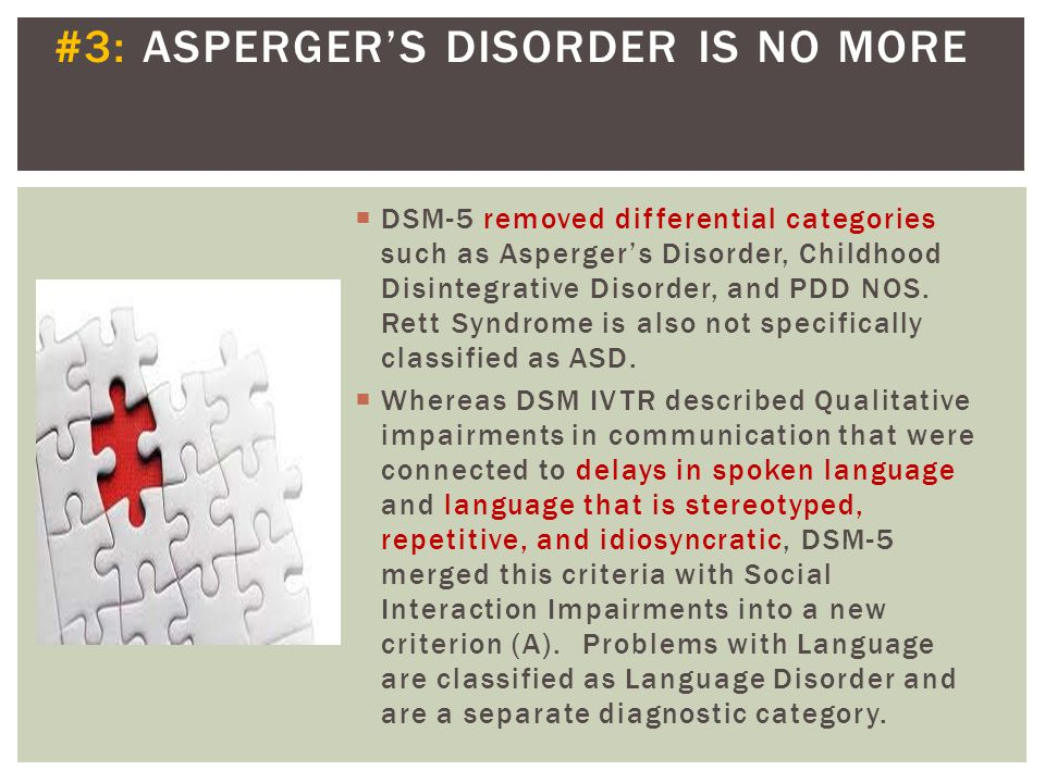 #3: ASPERGER'S DISORDER IS NO MORE