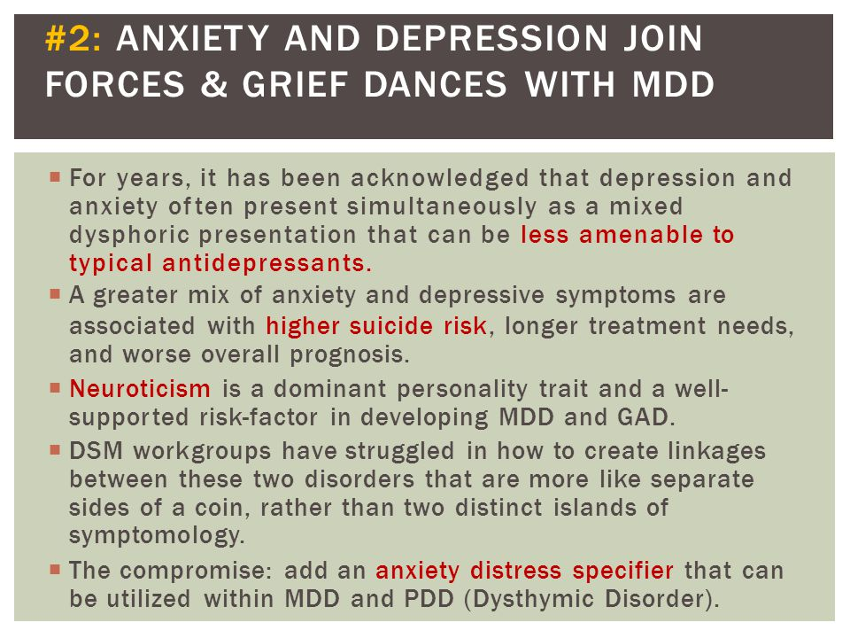 #2: ANXIETY AND DEPRESSION JOIN FORCES & GRIEF DANCES WITH MDD