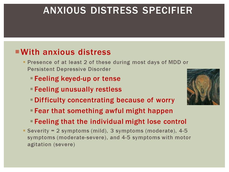 ANXIOUS DISTRESS SPECIFIER
