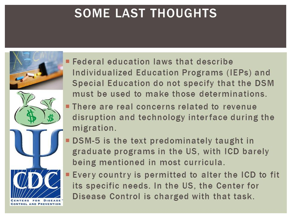 SOME LAST THOUGHTS Federal education laws that describe